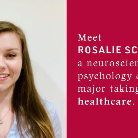 Neuroscience and Psychology double major Rosalie Schumann, CLA '18